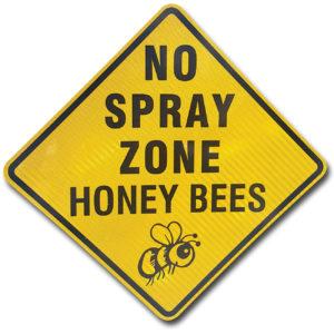 No Spray Zone Honeybees Sign